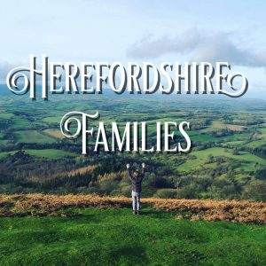 10 things to do in Herefordshire over May half term